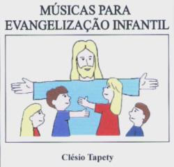 Músicas para Evangelização Infantil