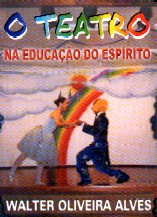 O Teatro na Educa��o do Esp�rito